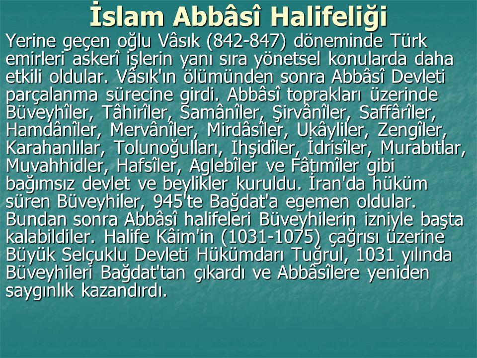 İslam Abbâsî Halifeliği Yerine geçen oğlu Vâsık (842-847) döneminde Türk emirleri askerî işlerin yanı sıra yönetsel konularda daha etkili oldular. Vâs