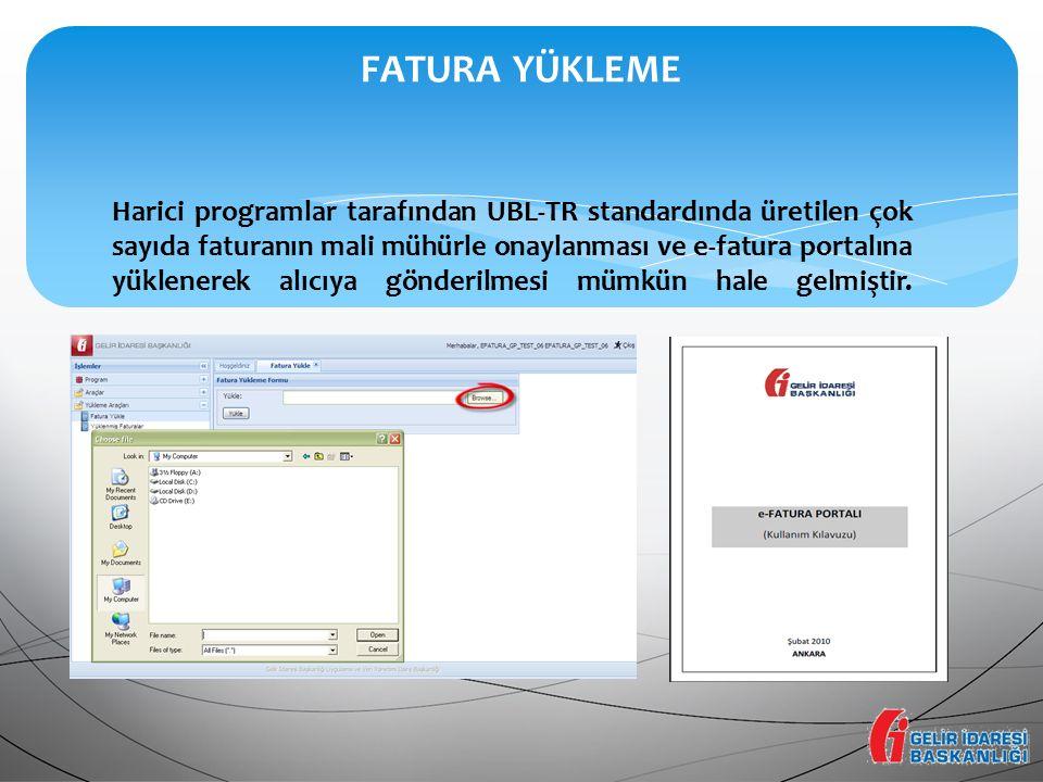 Harici programlar tarafından UBL-TR standardında üretilen çok sayıda faturanın mali mühürle onaylanması ve e-fatura portalına yüklenerek alıcıya gönde