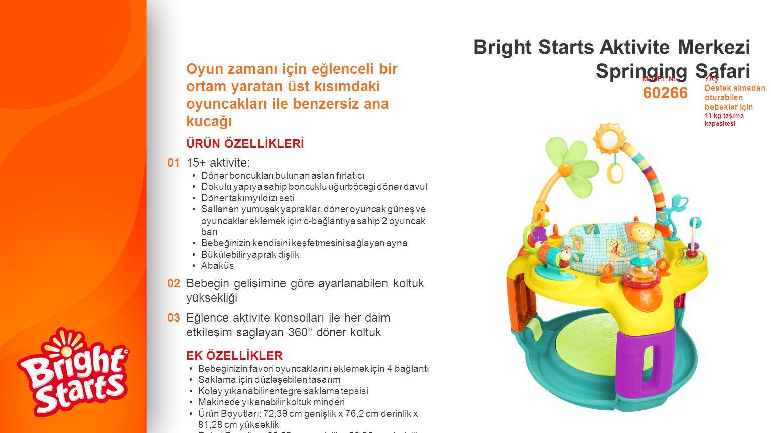 Bright Starts Aktivite Merkezi Springing Safari Oyun zamanı için eğlenceli bir ortam yaratan üst kısımdaki oyuncakları ile benzersiz ana kucağı ÜRÜN Ö