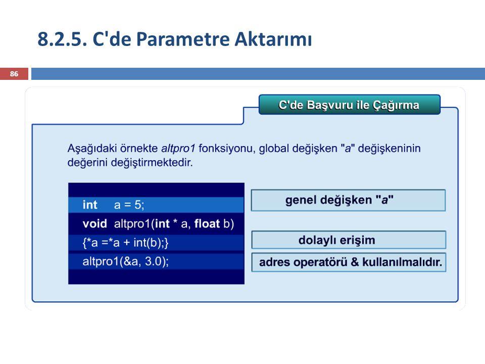 8.2.5. C'de Parametre Aktarımı 86