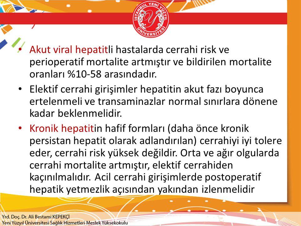  Anestezik yaklaşımda temel amaç; var olan hepatik fonksiyonları korumak ve karaciğere zarar verecek uygulamalardan kaçınmaktır.
