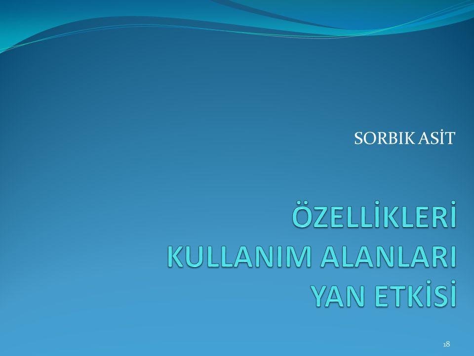 SORBIK ASİT 18
