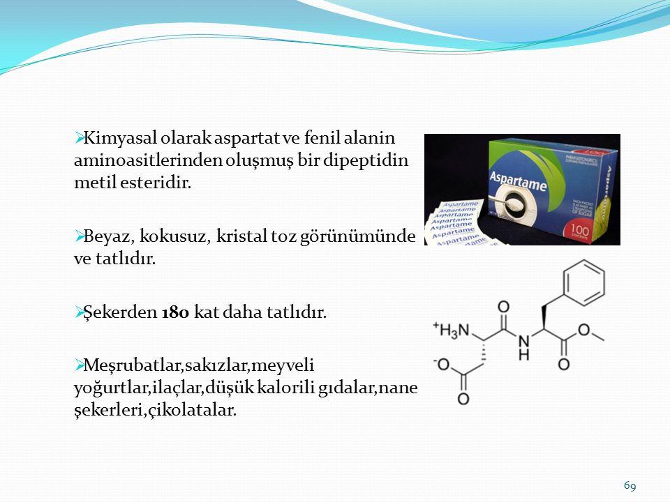  Kimyasal olarak aspartat ve fenil alanin aminoasitlerinden oluşmuş bir dipeptidin metil esteridir.  Beyaz, kokusuz, kristal toz görünümünde ve tatl