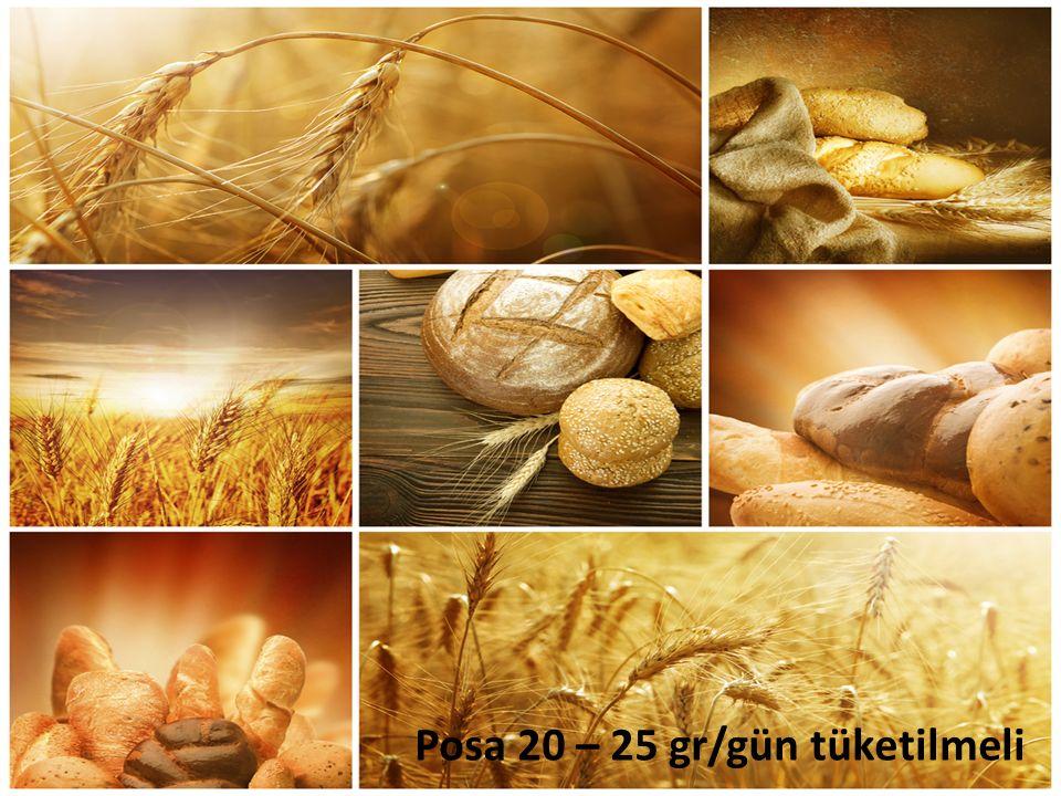 Posa 20 – 25 gr/gün tüketilmeli