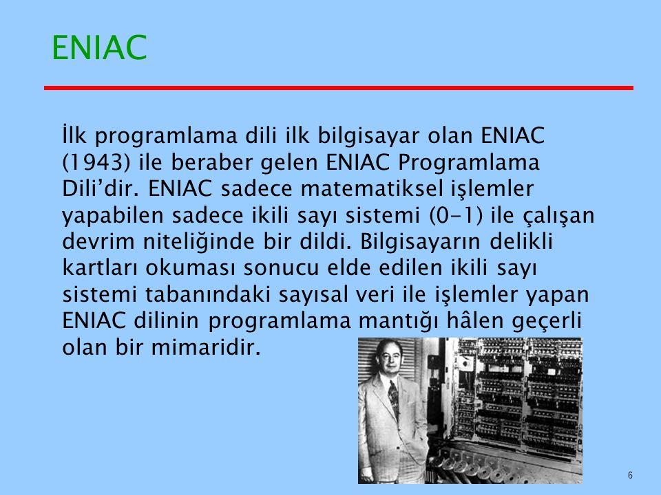 ALGOL 58 Implementasyonu Geliştirmesi planlanmadı, fakat çeşitleri şunlardı: (MAD, JOVIAL) Başlangıçta IBM istekli olmasına rağmen, 1959 ortalarında tüm destek geri çekildi 37