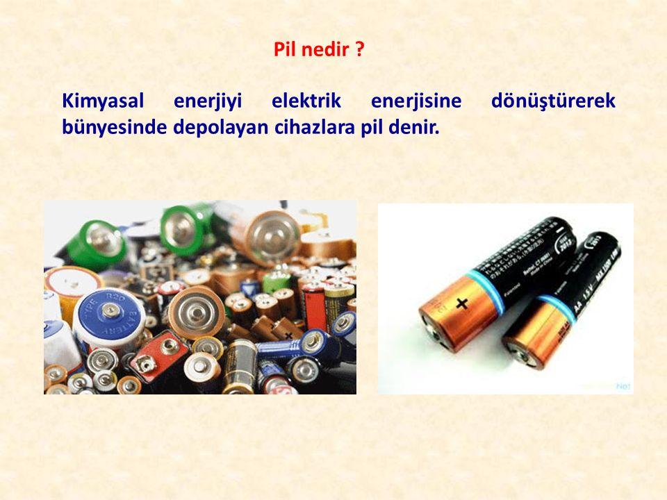 Pil nedir ? Kimyasal enerjiyi elektrik enerjisine dönüştürerek bünyesinde depolayan cihazlara pil denir.