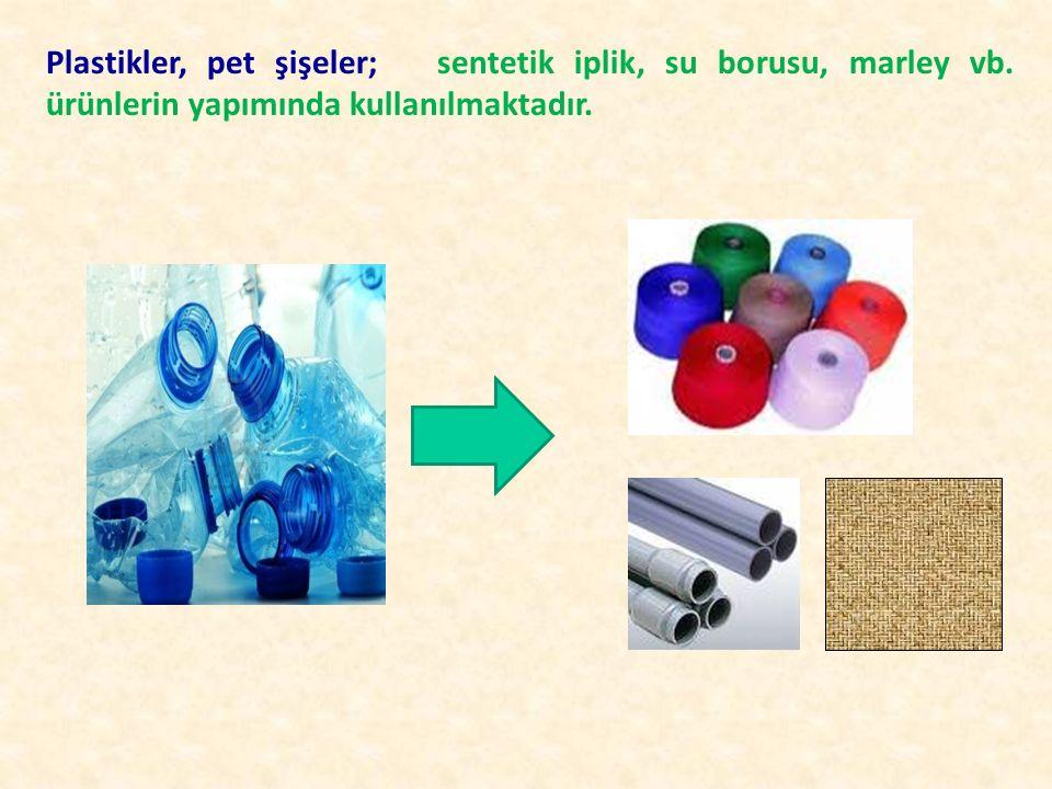 Plastikler, pet şişeler; sentetik iplik, su borusu, marley vb. ürünlerin yapımında kullanılmaktadır.