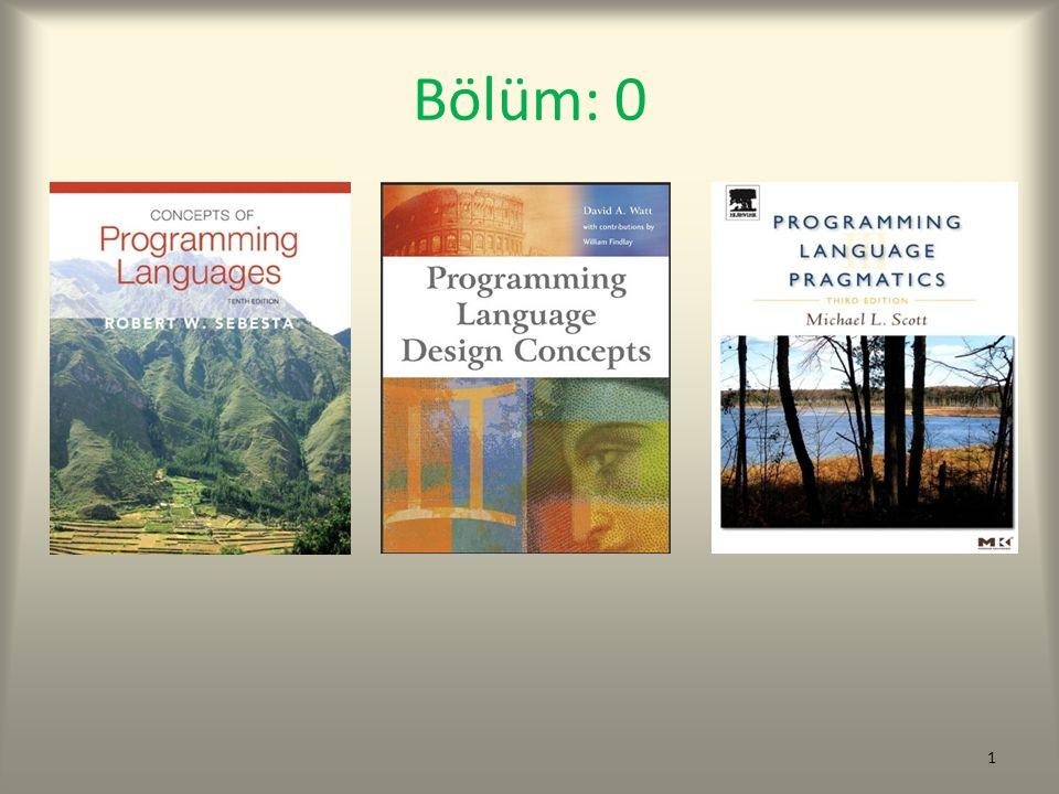 Doğal Dil - Programlama Dili (1) Bir programlama dili birçok yönden doğal dillere benzer.