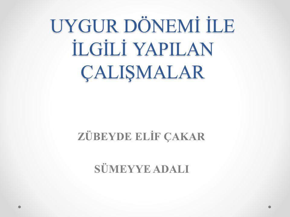 UYGUR DÖNEMİ AĞCA, Ferruh (2006), Eski Uygur Türkçesiyle Yazılmış Eserlerin Ses ve Şekil Özelliklerine Göre Tarihlendirilmesi, Ankara: Hacettepe Üniversitesi: Basılmamış Doktora Tezi.