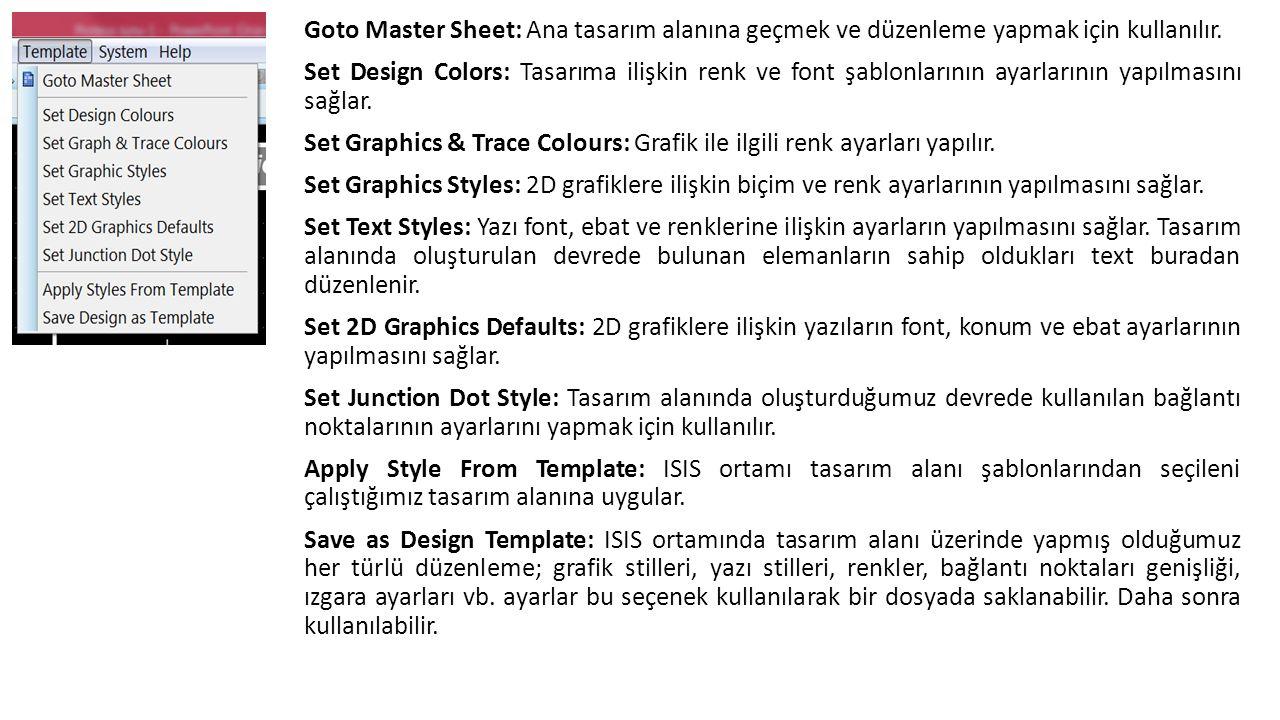 Goto Master Sheet: Ana tasarım alanına geçmek ve düzenleme yapmak için kullanılır.