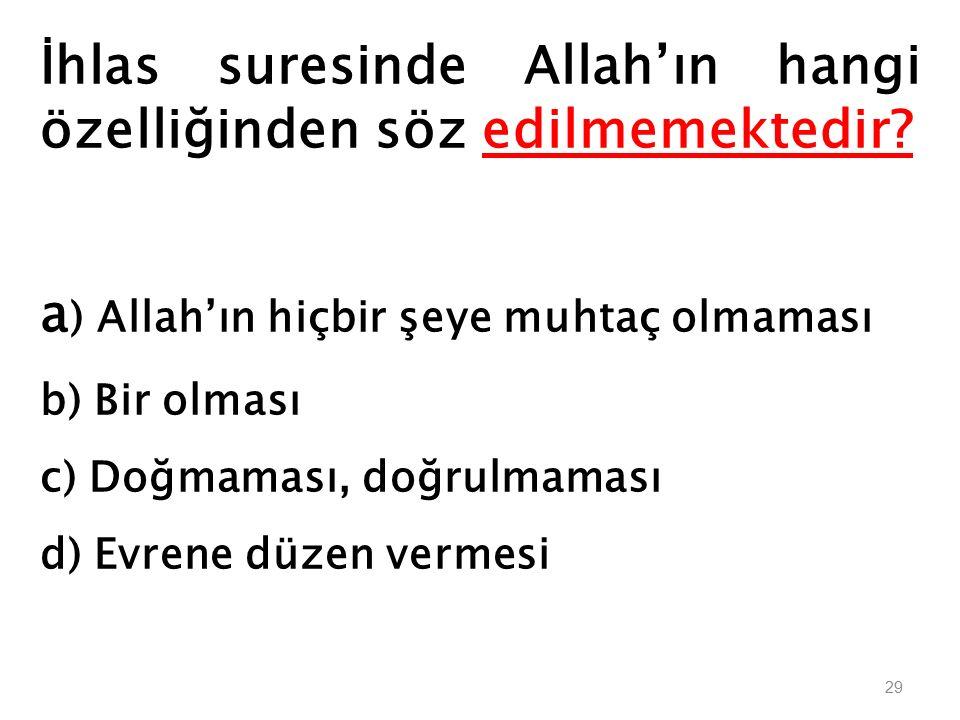 Allah sıfatlarında, fiillerinde ve niteliklerinde tektir, eşi ve benzeri yoktur.