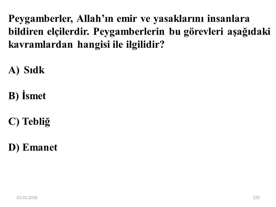 Aşağıdakilerden hangisi Hz.Muhammed (sav.)'i diğer peygamberlerden ayıran bir özelliktir? A)Son peygamberdir. B) Güzel ahlaklıdır. C) Örnek bir insand