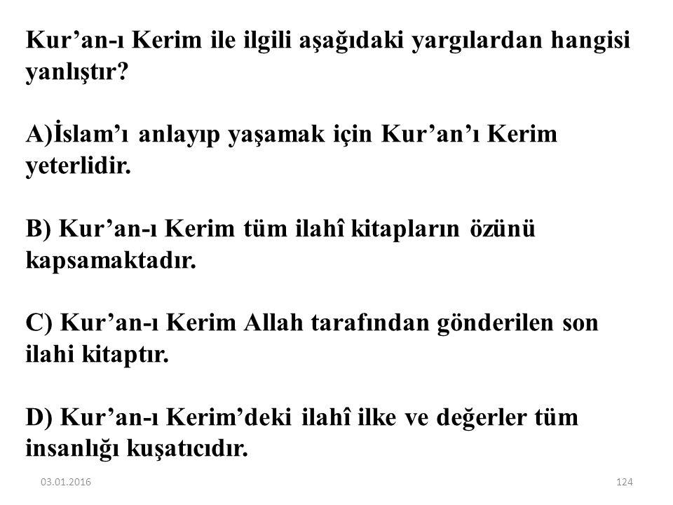 """""""…Bugün sizin için dininizi kemale erdirdim. Size olan nimetimi tamamladım ve sizin için din olarak İslam'ı seçtim…"""" (Mâide suresi, 3. ayet) Bu ayette"""