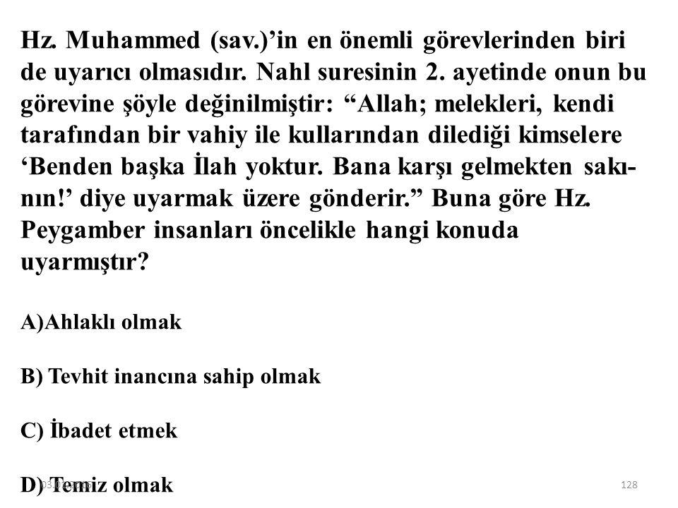 Hz. Muhammed'in görevlerinden biri de Kur'an'ı daha anlaşılır hale getirmektir. Aşağıdakilerden hangisi verilen bu bilgi ile ilgili yanlış bir değerle
