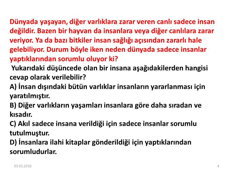 Kur'an-ı Kerim ile ilgili aşağıdaki yargılardan hangisi yanlıştır.
