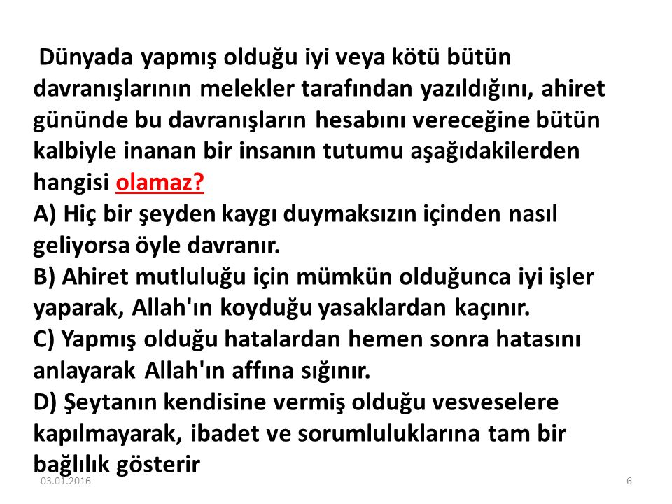 RResul: Kutsal kitabımız Kuran, ramazan ayında indirilmeye başlamıştır.