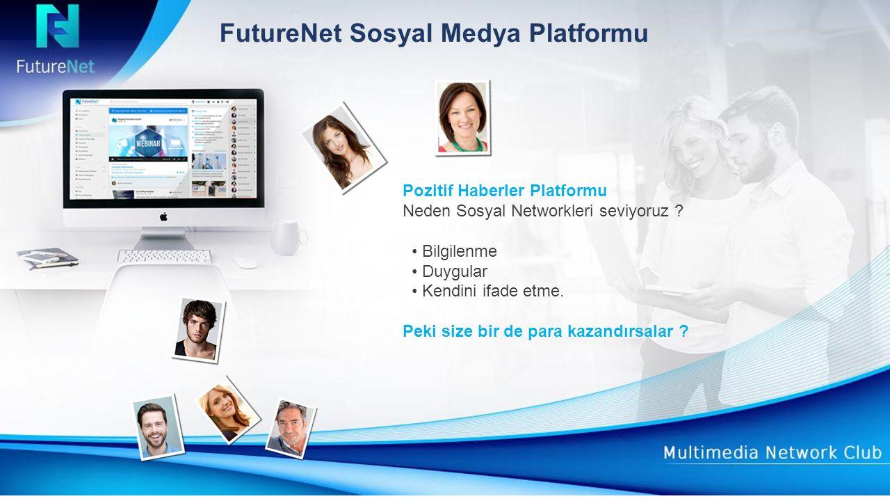 Satış bonusu Her FutureNet ürünü satışından, %30 direk komisyon alırsınız.