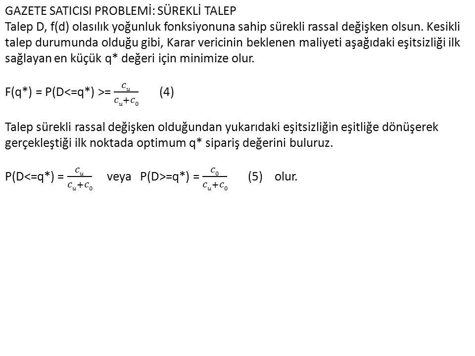 ÖRNEK 2: Tabipler Birliği Antalya'da bir toplantı düzenleyecektir.