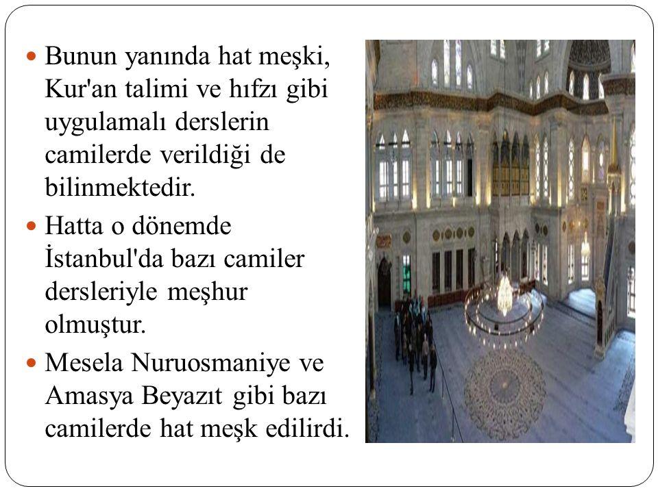OSMANLI DÖNEMİ Osmanlı döneminde camiler, şehir, kasaba, köylerde ve sıbyan mektebi olmayan yerlerde, çocukların ilk eğitim mekanlarıydı.