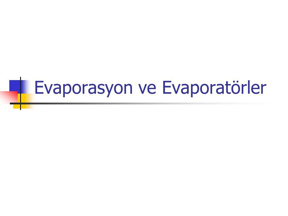 Evaporasyon ve Evaporatörler
