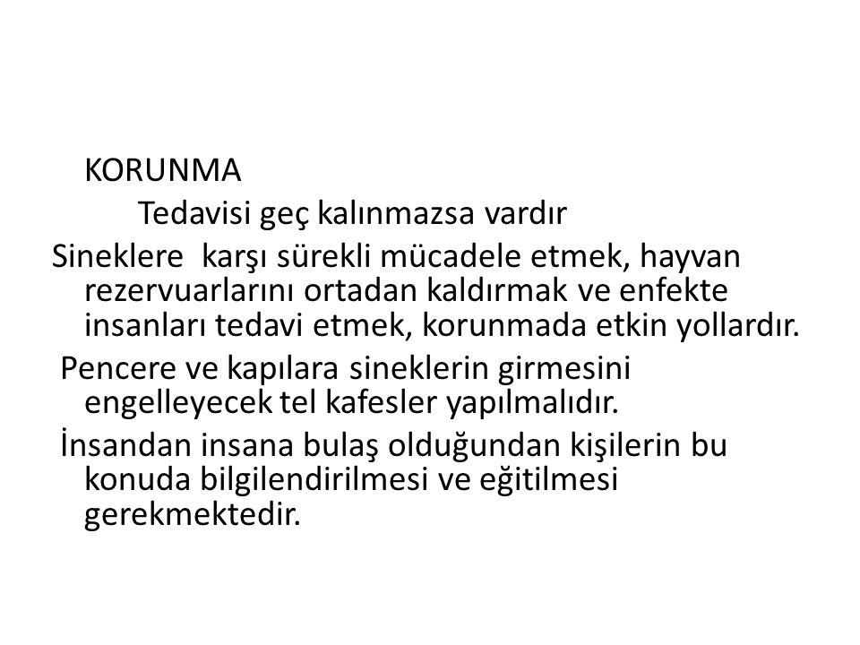 LEİSHMANİA TROPİCA (Şark Çıbanı,Antep Çıbanı) Özellikle Güneydoğu Anadolu da bulunur.