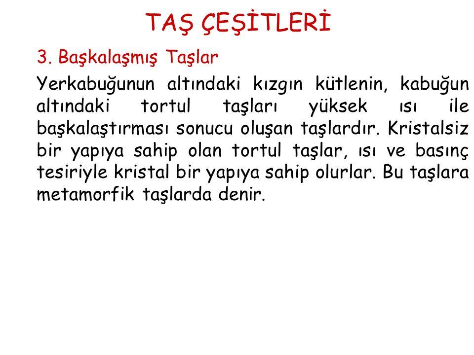 TAŞ ÇEŞİTLERİ 3.