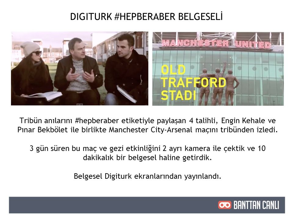 DIGITURK #HEPBERABER BELGESELİ Tribün anılarını #hepberaber etiketiyle paylaşan 4 talihli, Engin Kehale ve Pınar Bekbölet ile birlikte Manchester City-Arsenal maçını tribünden izledi.