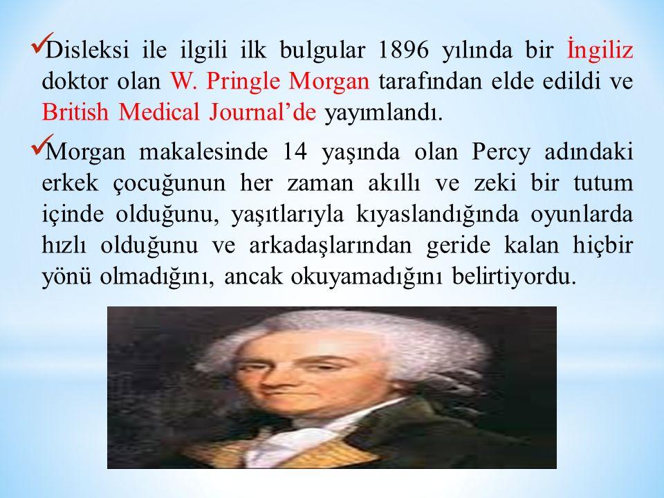 Disleksi ile ilgili ilk bulgular 1896 yılında bir İngiliz doktor olan W.