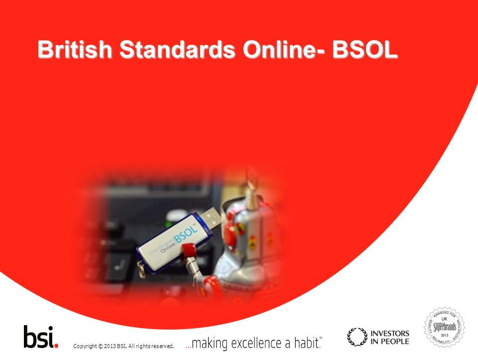 Copyright © 2013 BSI.All rights reserved. British Standards Institution Nedir.
