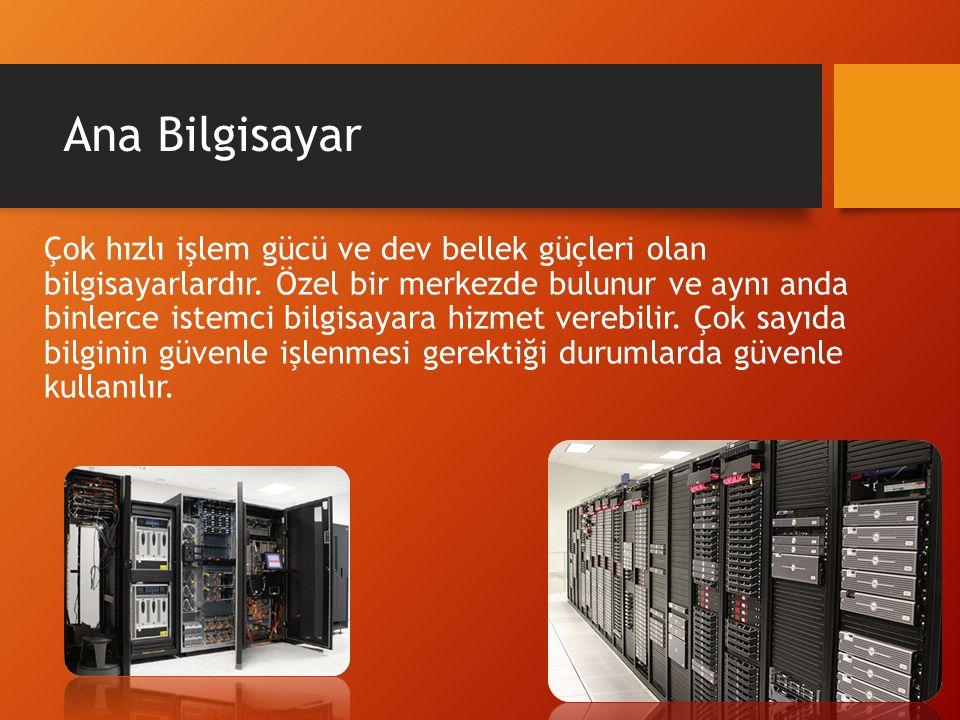 Soru 4 Genellikle diğer bilgisayarlara hizmet vermek amacıyla kullanılan en güçlü bilgisayar aşağıdakilerden hangisidir.