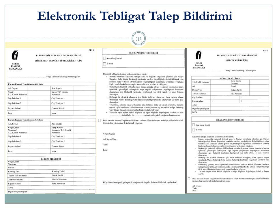 Elektronik Tebligat Talep Bildirimi 31
