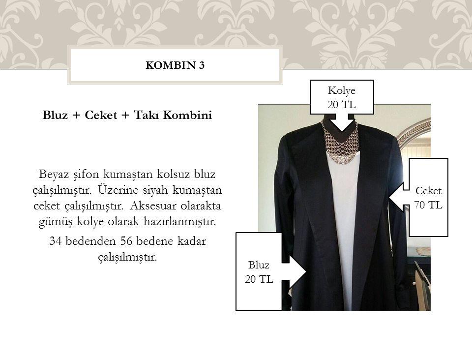 Bluz + Ceket + Takı Kombini Beyaz şifon kumaştan kolsuz bluz çalışılmıştır. Üzerine siyah kumaştan ceket çalışılmıştır. Aksesuar olarakta gümüş kolye