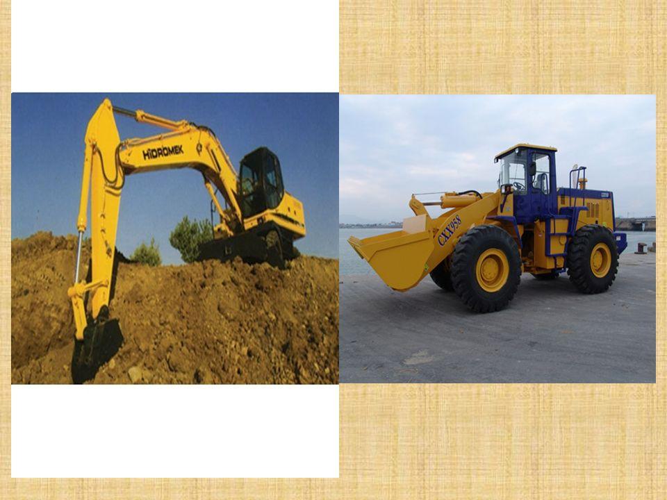 İŞ MAKİNELERİ Kazıma ve Yükleme Makineleri: Değişik cins ve seviyelerdeki zeminleri kazan, saha içinde depo eden, yığma yapan ve gevşek veya kazılmış