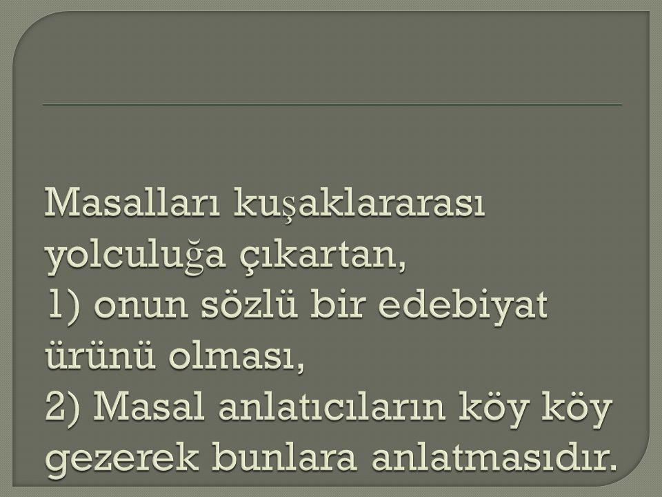  Ço ğ unlukla Türk masallarının sonuç bölümü bir hisse payla ş ımı (üç elma bölümü) ve dua ile sona erer.