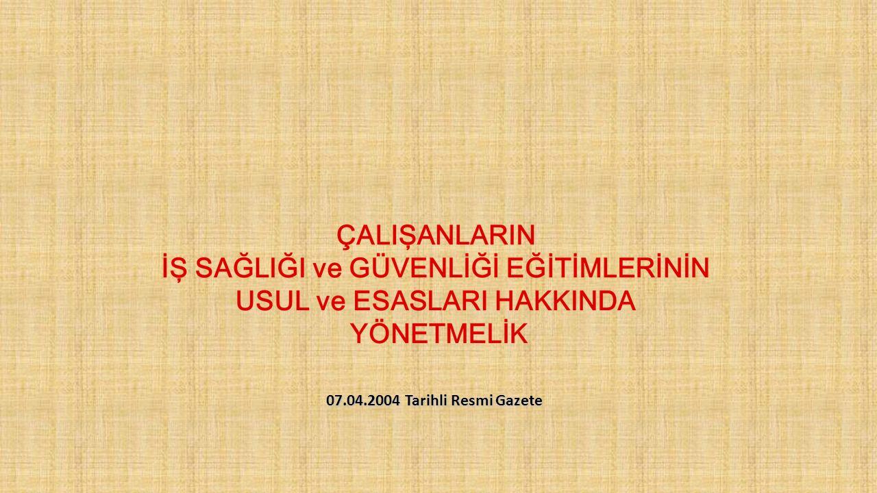 07.04.2004 Tarihli Resmi Gazete