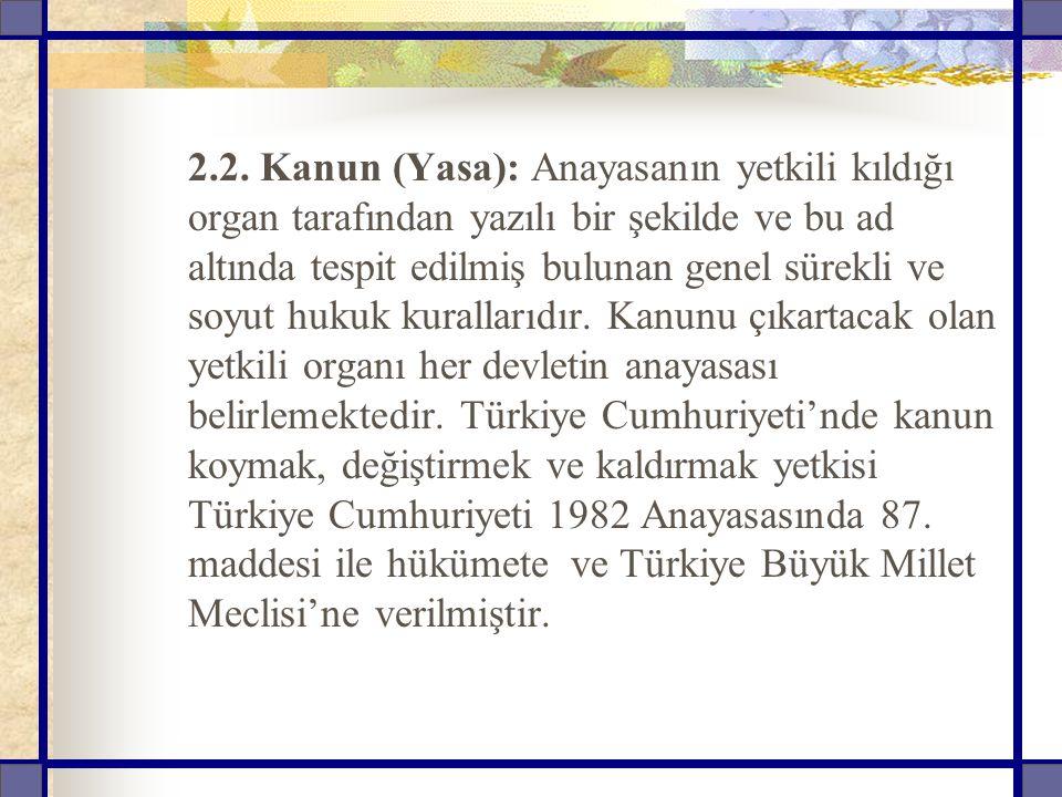 2.3.Kanun Hükmünde Kararname: Kanun hükmünde kararname, Anayasanın 91.