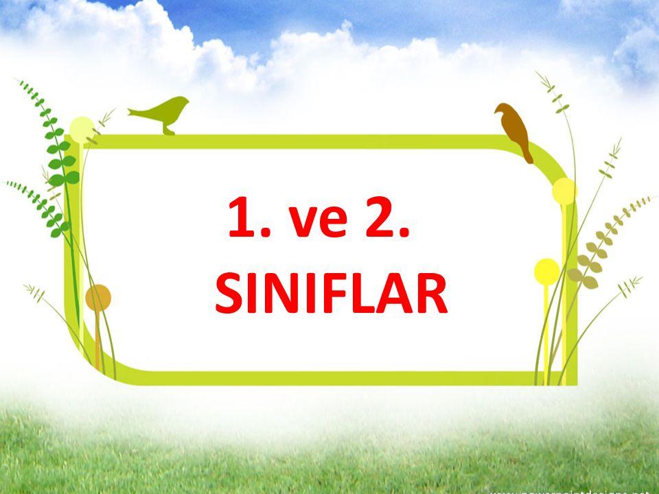 1. ve 2. SINIFLAR
