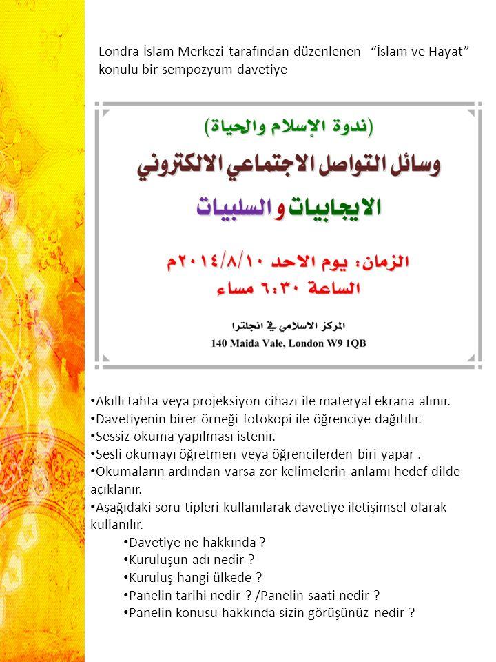 """Londra İslam Merkezi tarafından düzenlenen """"İslam ve Hayat"""" konulu bir sempozyum davetiye Akıllı tahta veya projeksiyon cihazı ile materyal ekrana alı"""