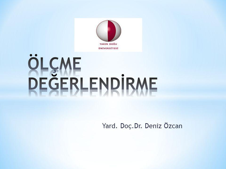 Yard. Doç.Dr. Deniz Özcan