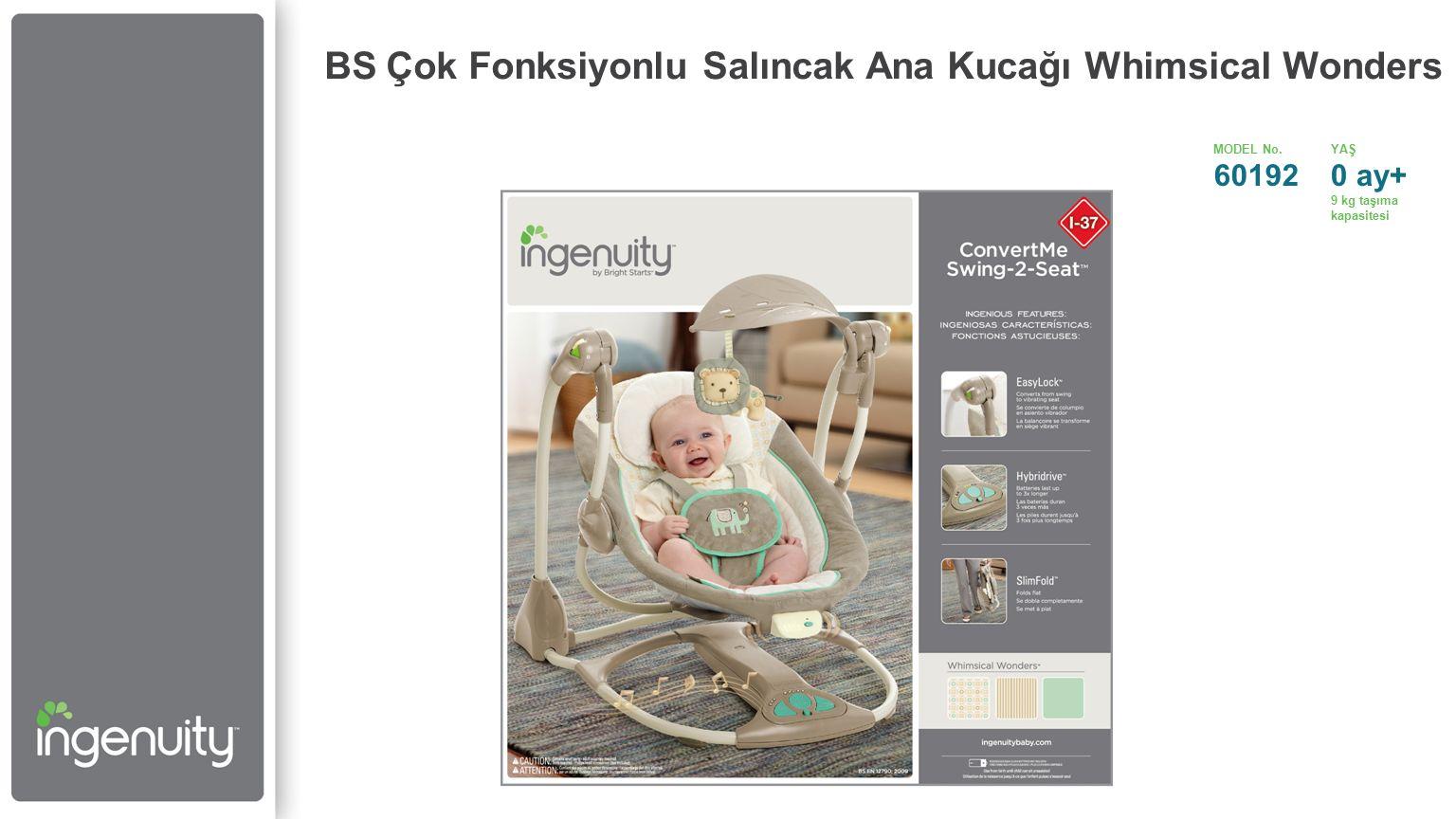 BS Çok Fonksiyonlu Salıncak Ana Kucağı Whimsical Wonders MODEL No.YAŞ 601920 ay+ 9 kg taşıma kapasitesi