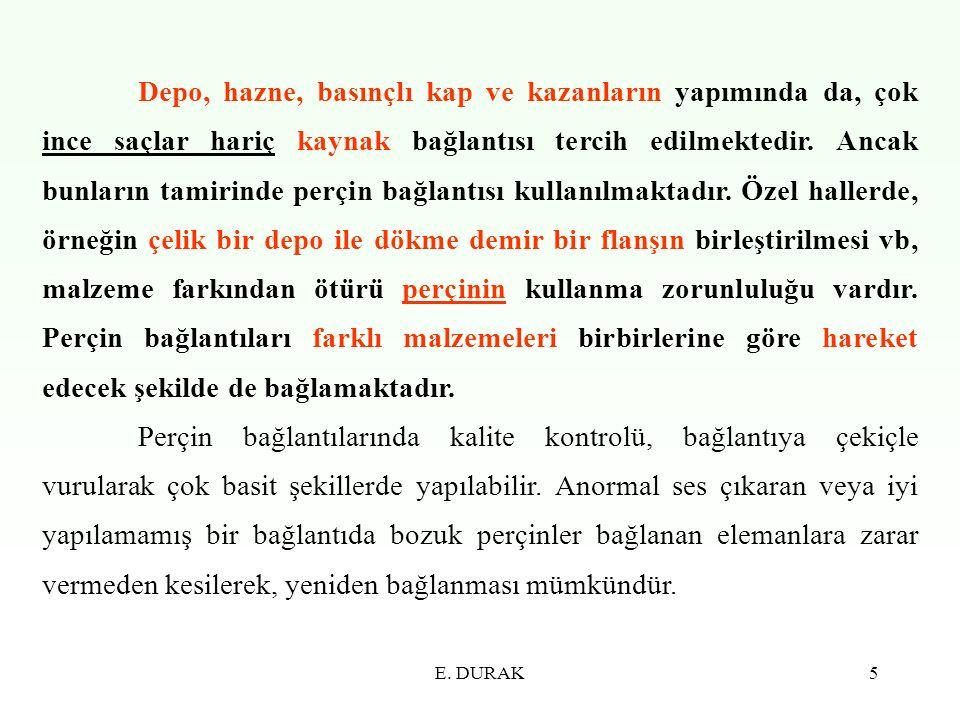 E.DURAK36 d 1 =1,5.s+2 mm şeklinde bulunmaktadır.