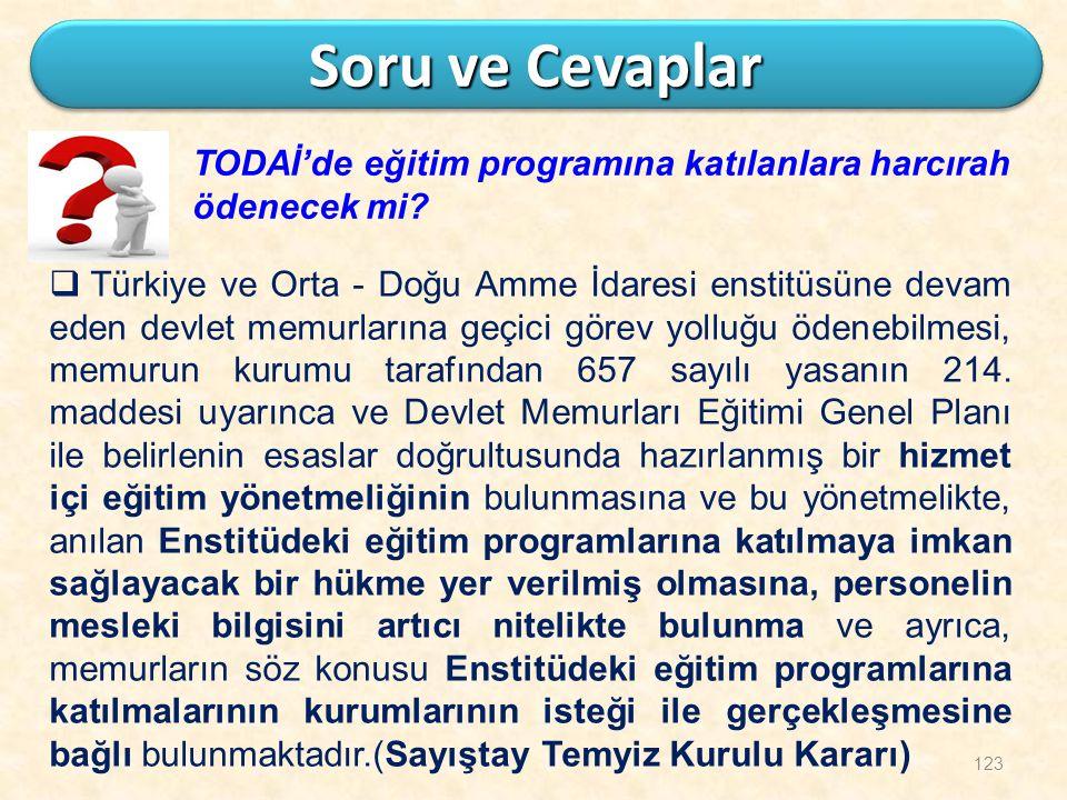 123 Soru ve Cevaplar TODAİ'de eğitim programına katılanlara harcırah ödenecek mi?  Türkiye ve Orta - Doğu Amme İdaresi enstitüsüne devam eden devlet