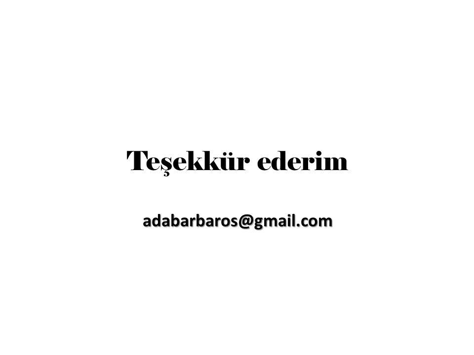 adabarbaros@gmail.com Teşekkür ederim adabarbaros@gmail.com