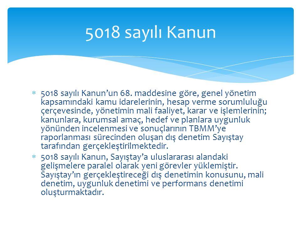  5018 sayılı Kanun'un 68.