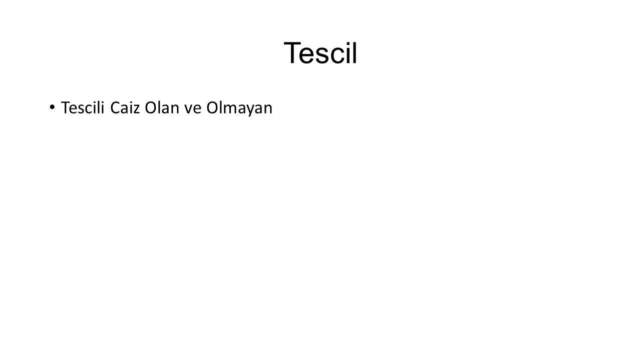 Tescil Tescili Caiz Olan ve Olmayan