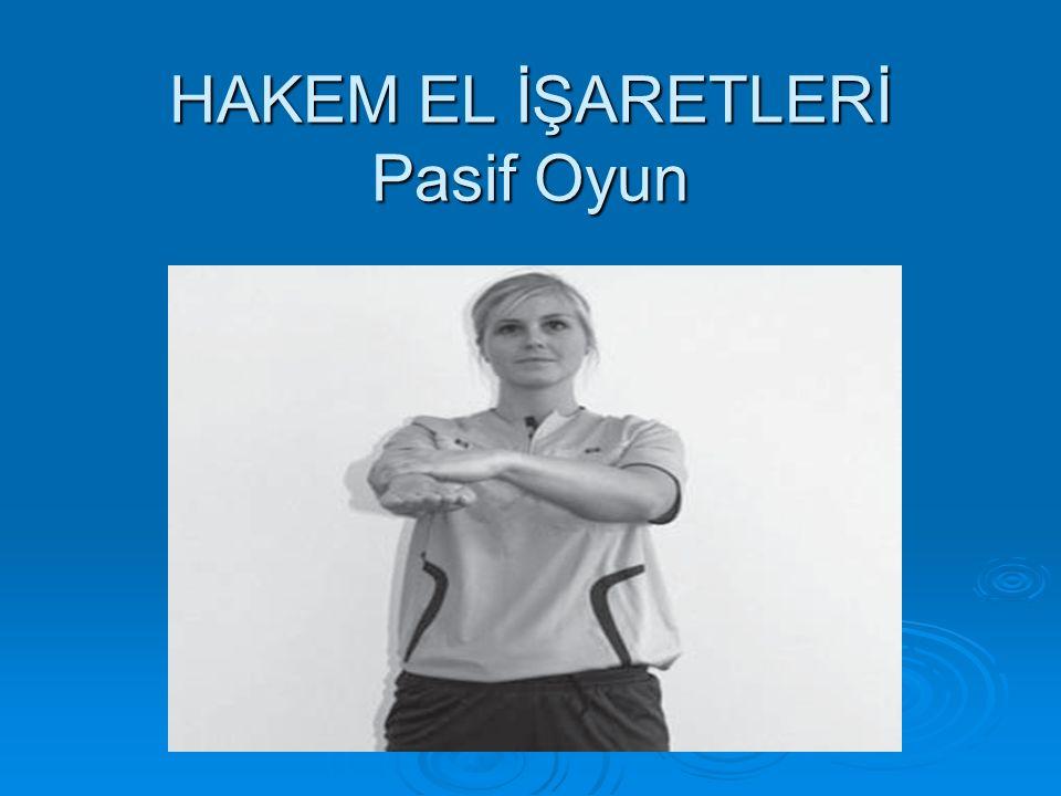 HAKEM EL İŞARETLERİ Pasif Oyun