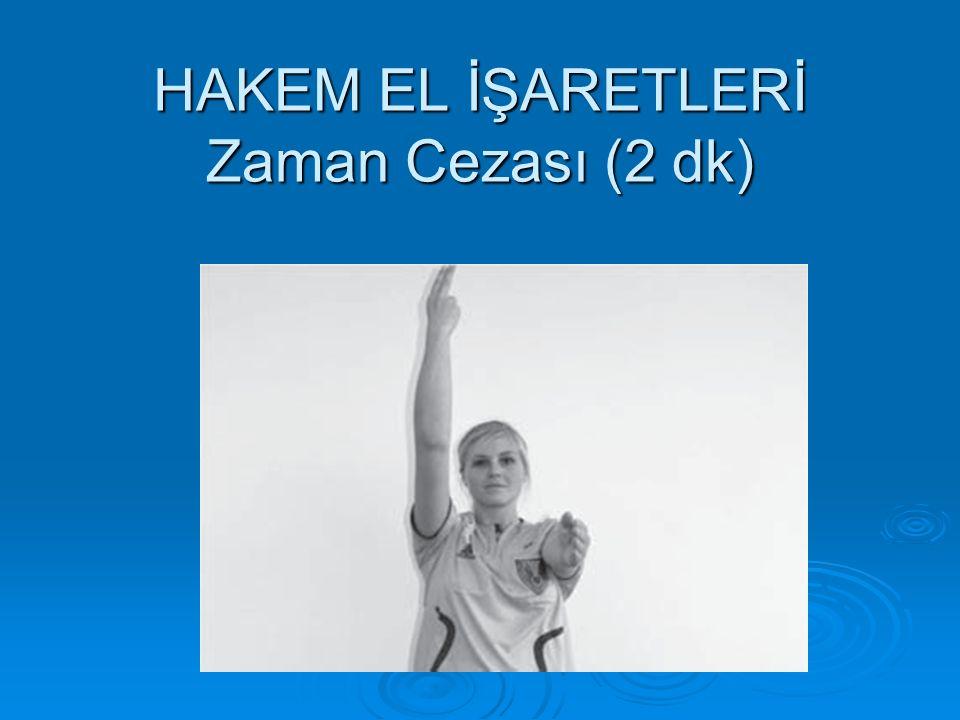 HAKEM EL İŞARETLERİ Zaman Cezası (2 dk)