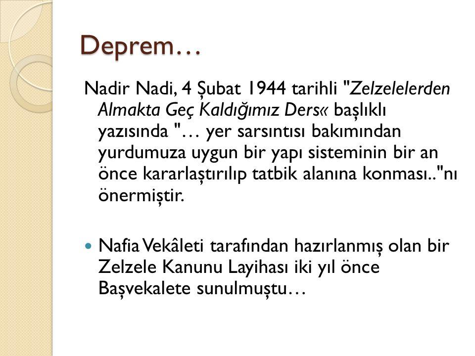 Deprem… Nadir Nadi, 4 Şubat 1944 tarihli