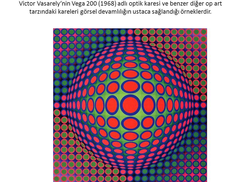 Victor Vasarely'nin Vega 200 (1968) adlı optik karesi ve benzer diğer op art tarzındaki kareleri görsel devamlılığın ustaca sağlandığı örneklerdir.