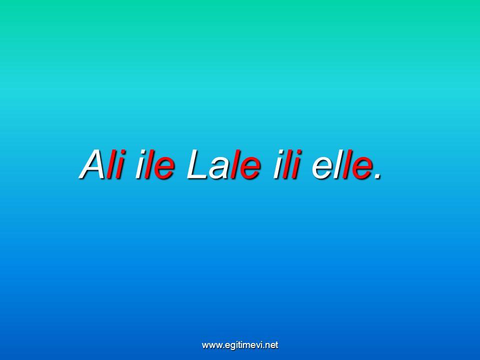 Ali ile Lale ili elle. www.egitimevi.net